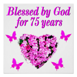 BLESSED 75TH BIRTHDAY FLORAL DESIGN POSTER