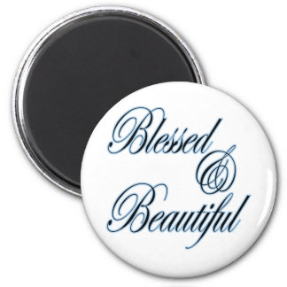 Blessed and Beautiful magnet