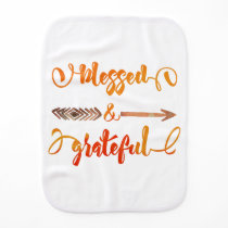 blessed and grateful thanksgiving burp cloth