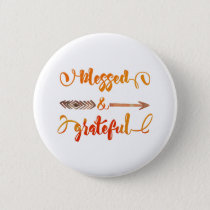 blessed and grateful thanksgiving pinback button