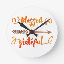 blessed and grateful thanksgiving round clock