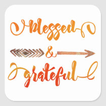 blessed and grateful thanksgiving square sticker