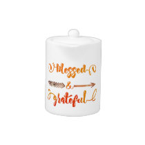 blessed and grateful thanksgiving teapot