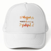 blessed and grateful thanksgiving trucker hat