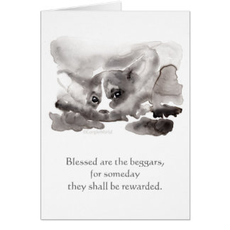 """""""Blessed are the beggars..."""" Corgi Beatitudes Card"""