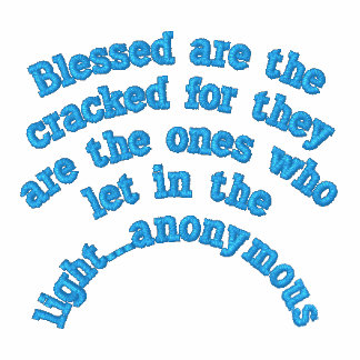 """""""Blessed are the cracked""""  Embroidered Shirt"""