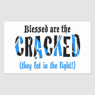 Blessed are the CRACKED! Rectangular Sticker