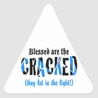 Blessed are the CRACKED! Triangle Sticker