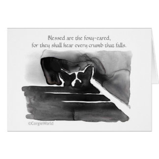 """""""Blessed Are the Foxy-Eared"""" Corgi Beatitude Card"""