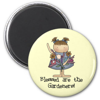 Blessed are the Gardeners Tshirts and Gifts Magnet