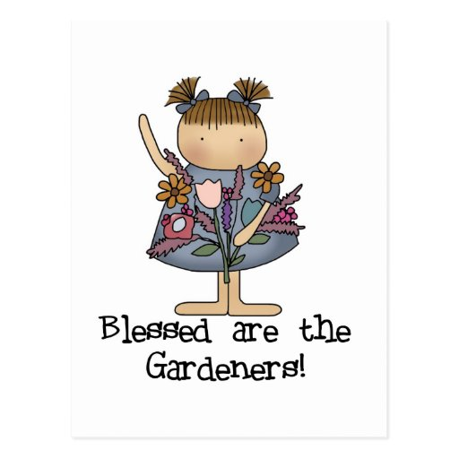 Blessed are the Gardeners Tshirts and Gifts Postcard