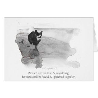 "Blessed Are the Lost & Wandering"" Corgi Beatitude Greeting Card"