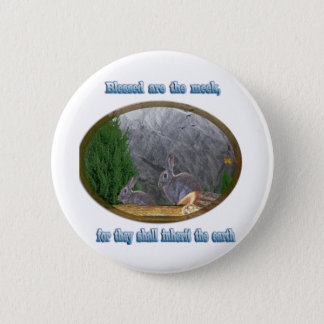 blessed are the meek pinback button