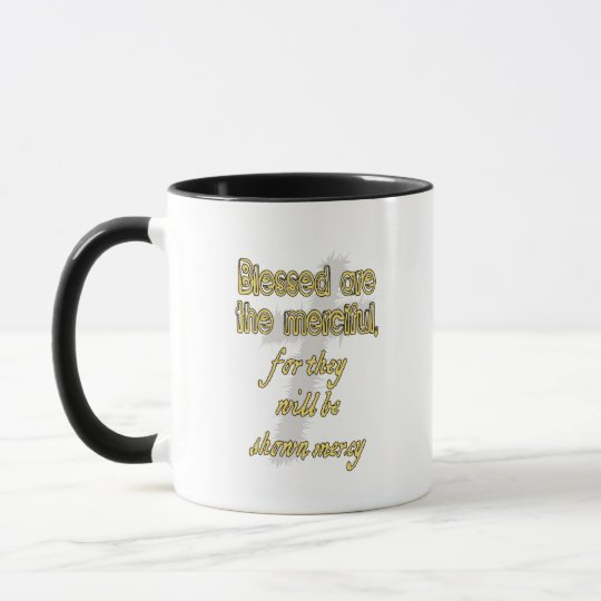 Blessed Are The Merciful Mug
