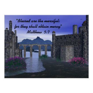 Blessed Are the Merciful ~ Print~ Poster