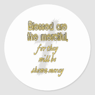 Blessed Are The Merciful Round Sticker