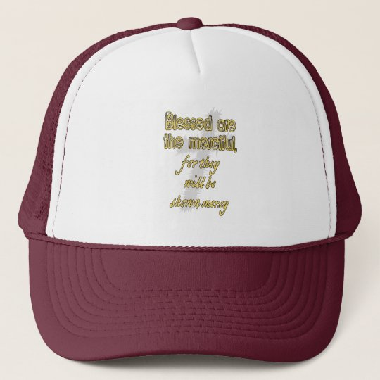 Blessed Are The Merciful Trucker Hat