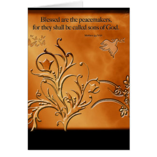 Blessed are the Peacemakers Greeting Card