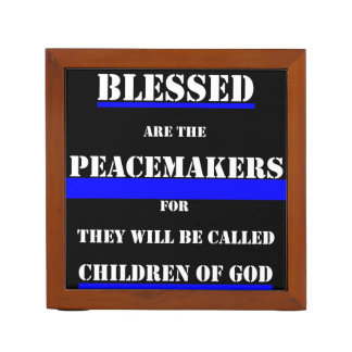 Blessed Are The Peacemakers Desk Organizer