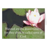 Blessed are the peacemakers, for they shall ...... greeting card