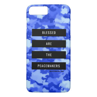 Blessed are the Peacemakers iPhone 7 Plus Case