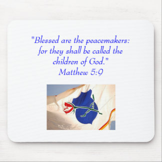 Blessed are the peacemakers...Law Enforcement Mouse Pad