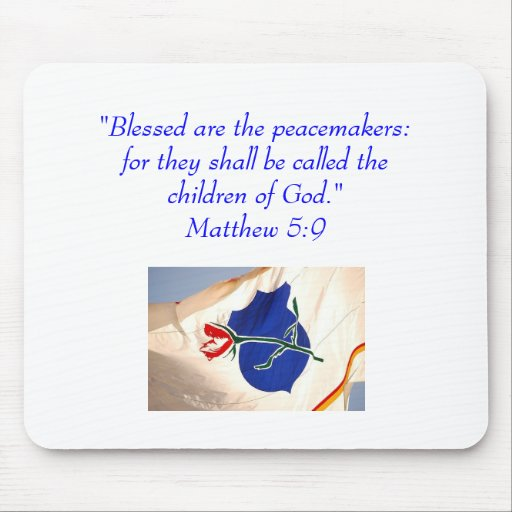 Blessed are the peacemakers...Law Enforcement Mouse Pads