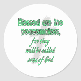 Blessed Are The Peacemakers Stickers