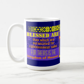 """""""Blessed Are The Persecuted"""" Coffee Mug"""