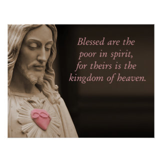 Blessed Are The Poor In Spirit Beatitudes Poster