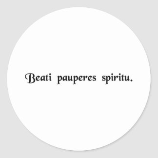 Blessed are the poor in spirit classic round sticker
