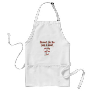 Blessed Are The Pure in Heart Adult Apron