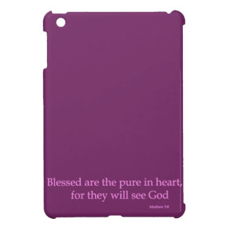 Blessed are the pure in heart(Matthew 5:8) Case For The iPad Mini