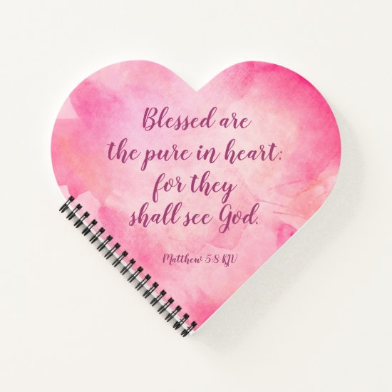 Blessed are the pure in heart - Matthew 5:8 Notebook