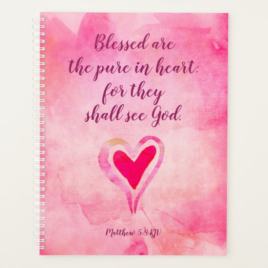 Blessed are the pure in heart - Matthew 5:8 Planner