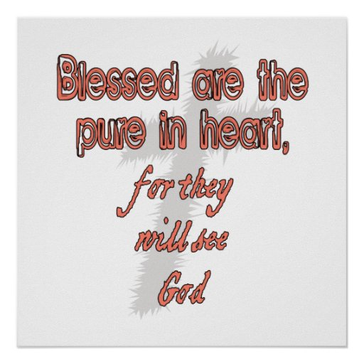 Blessed Are The Pure in Heart Poster