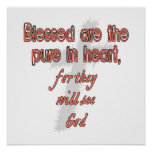 Blessed Are The Pure in Heart Posters