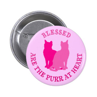 Blessed Are The Purr At Heart Pinback Buttons