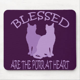 Blessed Are The Purr At Heart Mouse Pads