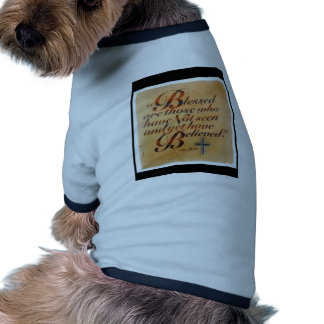 Blessed Are Those Dog Tee Shirt