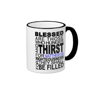 Blessed Are Those... Matthew 5:6 Bible Verse Quote Ringer Coffee Mug