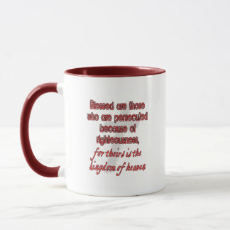 Blessed Are Those Who Are Persecuted Mug