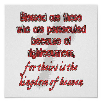 Blessed Are Those Who Are Persecuted Poster