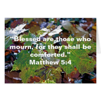 Blessed are those who mourn... Card