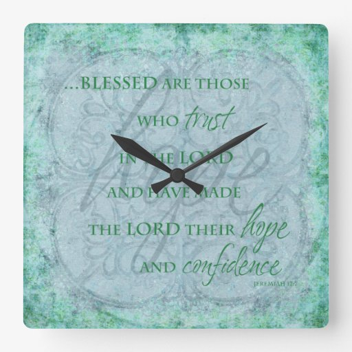 Blessed are Those Who trust in the Lord Clock