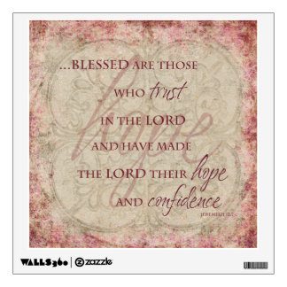 Blessed are Those Who Trust... Wall Decal