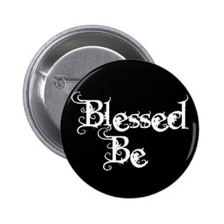 Blessed Be 2 Inch Round Button