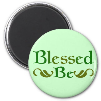 Blessed Be 2 Inch Round Magnet
