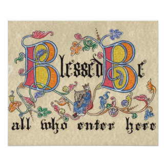 Blessed Be All Who Enter Here Poster