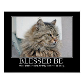 Blessed Be.. Cat Lover Artwork Poster